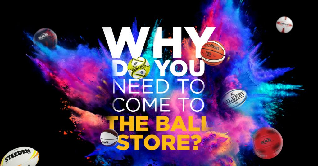 Why THE BALL STORE
